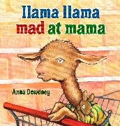 Cover-Bild zu Dewdney, Anna: Llama Llama Mad at Mama