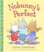 Cover-Bild zu Dewdney, Anna: Nobunny's Perfect