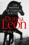 Cover-Bild zu Leon, Donna: The Waters of Eternal Youth
