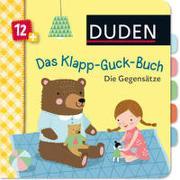 Cover-Bild zu Weber, Susanne: Duden 12+: Das Klapp-Guck-Buch: Die Gegensätze
