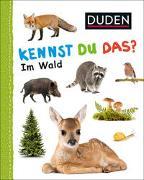 Cover-Bild zu Duden 12+: Kennst du das? Im Wald