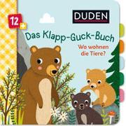 Cover-Bild zu Weber, Susanne: Duden 12+: Das Klapp-Guck-Buch: Wo wohnen die Tiere?
