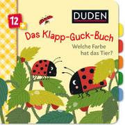 Cover-Bild zu Weber, Susanne: Duden 12+: Das Klapp-Guck-Buch: Welche Farbe hat das Tier?