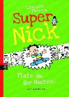 Cover-Bild zu Peirce, Lincoln: Super Nick - Platz da, ihr Nieten!