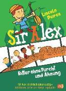 Cover-Bild zu Peirce, Lincoln: Sir Alex - Ritter ohne Furcht und Ahnung