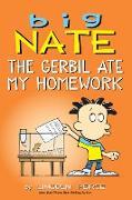 Cover-Bild zu Peirce, Lincoln: Big Nate: The Gerbil Ate My Homework (eBook)