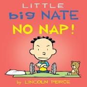 Cover-Bild zu Peirce, Lincoln: Little Big Nate: No Nap! (eBook)