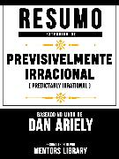 Cover-Bild zu Resumo Estendido: Previsivelmente Irracional (Predictably Irrational) (eBook) von Library, Mentors