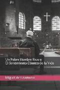 Cover-Bild zu De Unamuno, Miguel: Un Pobre Hombre Rico O El Sentimiento Cómico de la Vida