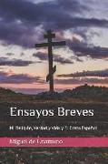 Cover-Bild zu De Unamuno, Miguel: Ensayos Breves: Mi Religión, Verdad Y Vida Y El Cristo Español