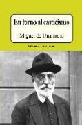 Cover-Bild zu De Unamuno, Miguel: En Torno Al Casticismo