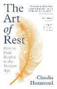 Cover-Bild zu Hammond, Claudia: The Art of Rest