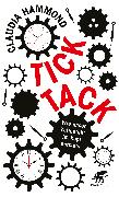 Cover-Bild zu Hammond, Claudia: Tick, tack (eBook)