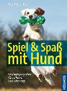 Cover-Bild zu Büttner-Vogt, Inge: Spiel & Spaß mit Hund (eBook)