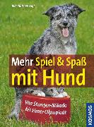 Cover-Bild zu Büttner-Vogt, Inge: Mehr Spiel & Spaß mit Hund (eBook)