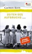 Cover-Bild zu Korn, Carmen: Zeiten des Aufbruchs (eBook)