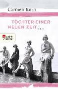 Cover-Bild zu Korn, Carmen: Töchter einer neuen Zeit (eBook)