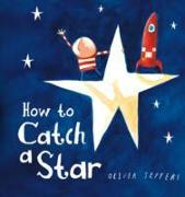Cover-Bild zu Jeffers, Oliver: How to Catch a Star