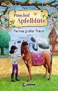 Cover-Bild zu Young, Pippa: Ponyhof Apfelblüte 14 - Paulinas großer Traum