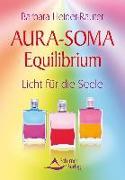 Cover-Bild zu Heider-Rauter, Barbara: Aura-Soma Equilibrium