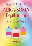 Cover-Bild zu Heider-Rauter, Barbara: Aura-Soma Equilibrium (eBook)