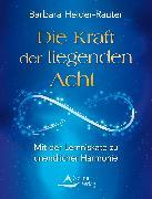 Cover-Bild zu Heider-Rauter, Barbara: Die Kraft der liegenden Acht (eBook)