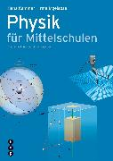 Cover-Bild zu Physik für Mittelschulen (Print inkl. eLehrmittel, Neuauflage) von Kammer, Hans