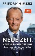Cover-Bild zu Merz, Friedrich: Neue Zeit. Neue Verantwortung (eBook)