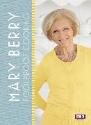Cover-Bild zu Berry, Mary: Mary Berry: Foolproof Cooking (eBook)
