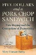 Cover-Bild zu Berry, Mary Frances: Five Dollars and a Pork Chop Sandwich (eBook)