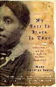 Cover-Bild zu Berry, Mary Frances: My Face Is Black Is True (eBook)