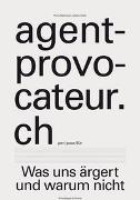Cover-Bild zu Bachmann, Plinio (Hrsg.): agent-provocateur.ch