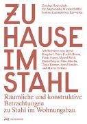 Cover-Bild zu ZHAW Institut Konstruktives Entwerfen (Hrsg.): Zuhause im Stahl