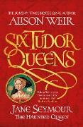 Cover-Bild zu Weir, Alison: Six Tudor Queens: Jane Seymour, The Haunted Queen (eBook)