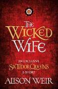 Cover-Bild zu Weir, Alison: Wicked Wife (eBook)