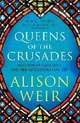 Cover-Bild zu Weir, Alison: Queens of the Crusades