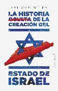 Cover-Bild zu Weir, Alison: La historia oculta de la creación del estado de Israel (eBook)
