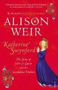Cover-Bild zu Weir, Alison: Katherine Swynford (eBook)