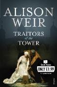 Cover-Bild zu Weir, Alison: Traitors of the Tower (eBook)
