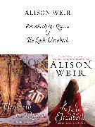 Cover-Bild zu Weir, Alison: Elizabeth, The Queen and The Lady Elizabeth (eBook)