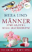 Cover-Bild zu Lind, Hera: Männer und andere Missverständnisse: Drei Romane in einem eBook (eBook)