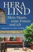 Cover-Bild zu Lind, Hera: Mein Mann, seine Frauen und ich