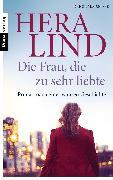 Cover-Bild zu Lind, Hera: Die Frau, die zu sehr liebte (eBook)