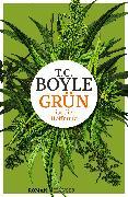 Cover-Bild zu Boyle, T.C.: Grün ist die Hoffnung