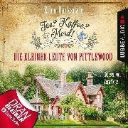 Cover-Bild zu Barksdale, Ellen: Tee? Kaffee? Mord!, Folge 10: Die kleinen Leute von Pittlewood (Audio Download)