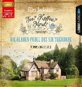 Cover-Bild zu Barksdale, Ellen: Tee? Kaffee? Mord! - Die blauen Pudel des Sir Theodore