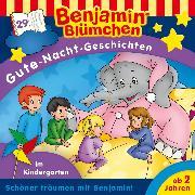 Cover-Bild zu Benjamin Blümchen - Gute-Nacht-Geschichten - Folge 29: Im Kindergarten (Audio Download) von Andreas, Vincent