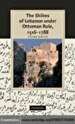 Cover-Bild zu Shiites of Lebanon under Ottoman Rule, 1516-1788 (eBook) von Winter, Stefan