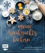 Cover-Bild zu Meine Weihnachtsbäckerei - Die schönsten Rezepte zum Backen und Genießen