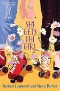 Cover-Bild zu Lippincott, Rachael: She Gets the Girl (eBook)